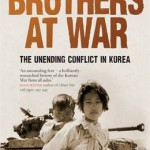 Brothers at War: The Unending Conflict in Korea by Sheila Miyoshi Jager [Book Review]