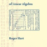 The Chinese Roots of Linear Algebra by Roger Hart [Book Review]