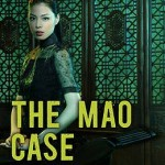 The Mao Case by Qiu Xiaolong [Book Review]