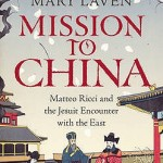 Mission to China by Mary Laven [Book Review]