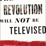 The Revolution Will Not Be Televised: Protest Music After Fukushima by Noriko Manabe [Book Review]